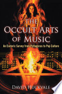 The Occult Arts Of Music