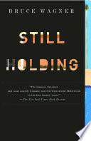 Still Holding Book