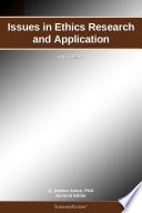 Issues in Ethics Research and Application: 2011 Edition