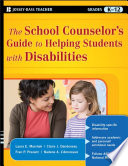 The School Counselor S Guide To Helping Students With Disabilities
