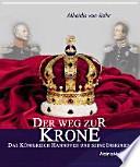Der Weg zur Krone