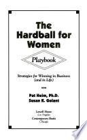 The Hardball for Women Playbook