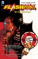 Pdf Flashpoint: The World of Flashpoint Featuring Batman Telecharger