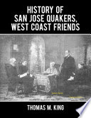 History of San Jose Quakers, West Coast Friends