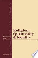 Religion Spirituality And Identity