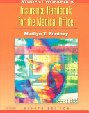 Student Workbook To Accompany Insurance Handbook For The Medical Office