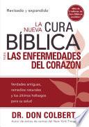 La Nueva Cura B Blica Para Las Enfermedades Del Coraz N