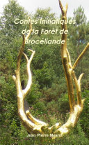 Contes Initiatiques de la Forêt de Brocéliande