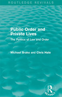 Public Order and Private Lives  Routledge Revivals