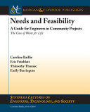 Needs and Feasibility
