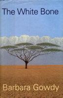The White Bone Book