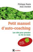 Petit manuel d'auto-coaching - 3e éd.