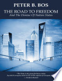 The Road to Freedom and the Demise of Nation States
