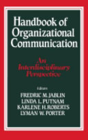 Handbook of Organizational Communication