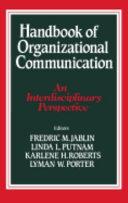 Handbook of Organizational Communication Book