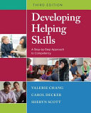 Developing Helping Skills  A Step by Step Approach to Competency