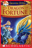The Dragon of Fortune (Geronimo Stilton and the Kingdom of Fantasy: Special Edition #2) Pdf/ePub eBook