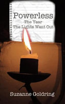 Powerless   The Year the Lights Went Out