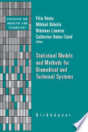 Statistical Models and Methods for Biomedical and Technical Systems