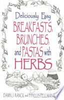 Deliciously Easy Breakfasts, Brunches, and Pastas With Herbs