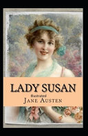 Read Online Lady Susan Illustrated For Free