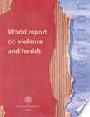 """World Report on Violence and Health"" by Etienne G. Krug, WHO, Linda L. Dahlberg, World Health Organization, James A. Mercy, Anthony B. Zwi, Rafael Lozano"