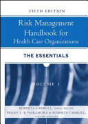 Risk Management Handbook for Health Care Organizations Book