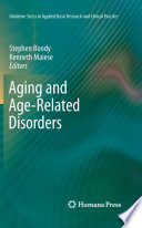 Aging and Age Related Disorders Book