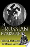 The Prussian Memorandum  A Mattie McGary   Winston Churchill 1930s Adventure