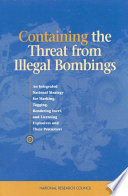 Containing the Threat from Illegal Bombings
