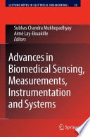 Advances in Biomedical Sensing  Measurements  Instrumentation and Systems Book