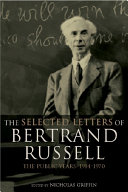 The Selected Letters of Bertrand Russell  Volume 2