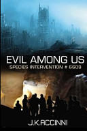 Evil Among Us Species Intervention #6609