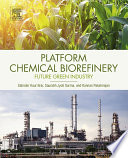 Platform Chemical Biorefinery