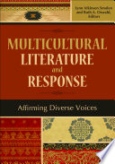 Multicultural Literature and Response  Affirming Diverse Voices