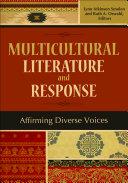 Multicultural Literature and Response: Affirming Diverse Voices Pdf/ePub eBook