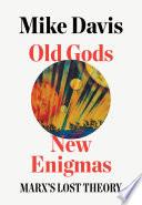 Old Gods New Enigmas