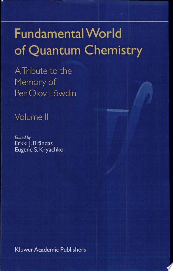 Fundamental World of Quantum Chemis