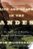 Life and Death in the Andes Book PDF