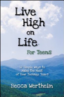 Live High on Life for Teens
