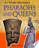 Pharaohs and Queens