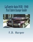 Lafayette Auto 1938   1940 Part Interchange Guide