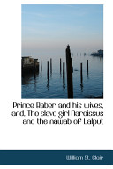 Pdf Prince Baber and His Wives, And, the Slave Girl Narcissus and the Nawab of Lalput