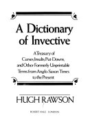 A Dictionary of Invective