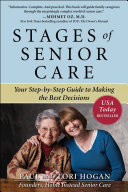 Stages of Senior Care  Your Step by Step Guide to Making the Best Decisions
