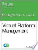 The Definitive Guide To Virtual Platform Management