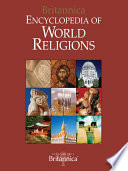 """Encyclopedia of World Religions"" by Encyclopaedia Britannica, Inc., Encyclopaedia Britannica, Inc"