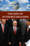 The Rise of Authoritarianism