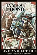 James Bond  Live and Let Die OGN   Signed Edition