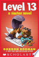 Level 13  A Slacker Novel